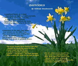 daffodils poem theme william wordsworth The daffodils is an 1804 poem by william wordsworth it was inspired by an april 15, 1802event in which wordsworth and his sister, dorothycame across a long belt of daffodils  it was first published in 1807, and a revised version was released in 1815.